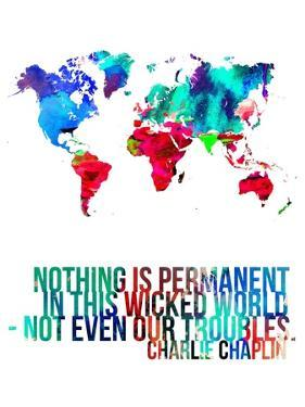 World Map Quote Charlie Chaplin by NaxArt
