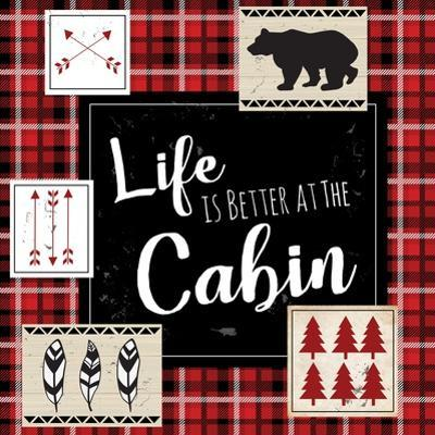 Life Is Better at the Cabin by ND Art