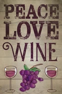 Peace, Love, Wine by ND Art