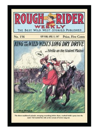 Rough Rider Weekly: King of the Wild West's Long Dry Drive