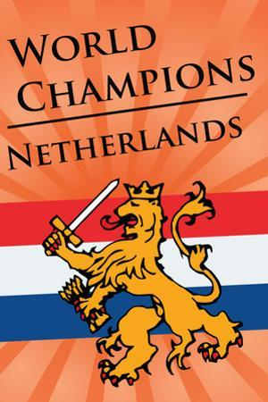 Netherlands (2010 World Cup Champions) Sports Plastic Sign