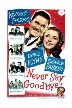 Never Say Goodbye - Movie Poster Reproduction