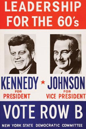 Leadership for the 60's - Vote Row B by New York State Democtratic Committee