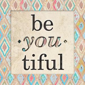 Be You Tiful by Nicholas Biscardi