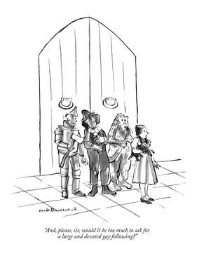 """And, please, sir, would it be too much to ask for a large and devoted gay…"" - New Yorker Cartoon by Nick Downes"