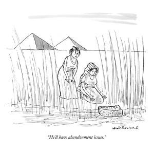 """He'll have abandonment issues."" - New Yorker Cartoon by Nick Downes"