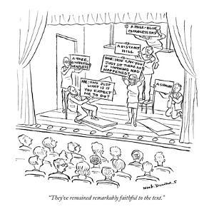 """They've remained remarkably faithful to the text."" - New Yorker Cartoon by Nick Downes"