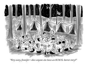 """Very scary, Jennifer—does anyone else have an H.M.O. horror story?"" - New Yorker Cartoon by Nick Downes"