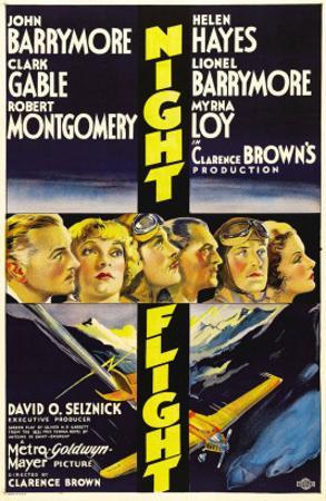 Night Flight, John Barrymore, Helen Hayes, Clark Gable, 1933