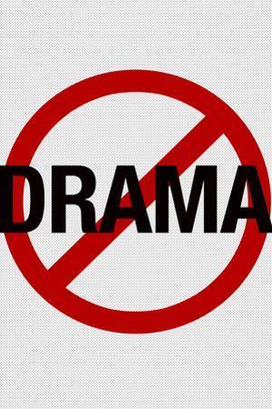 No Drama Allowed Humor Plastic Sign