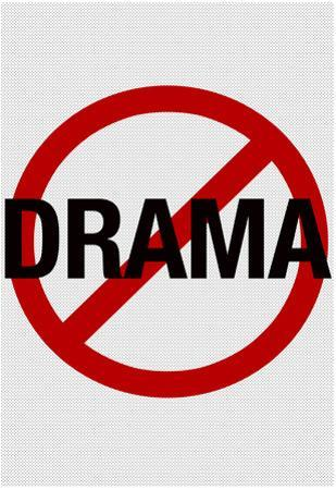 No Drama Allowed Humor Print Poster