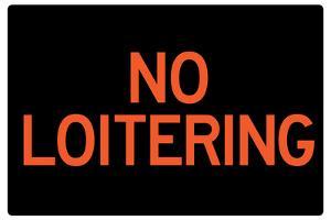 No Loitering Plastic Sign