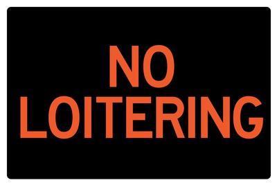 https://imgc.allpostersimages.com/img/posters/no-loitering-sign_u-L-PYAURK0.jpg?artPerspective=n