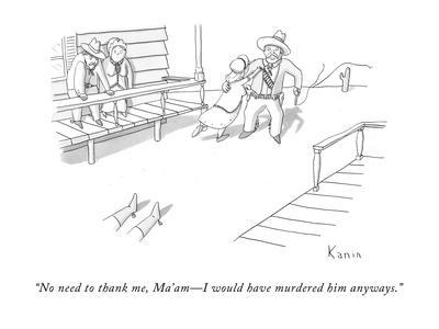 https://imgc.allpostersimages.com/img/posters/no-need-to-thank-me-ma-am-i-would-have-murdered-him-anyways-new-yorker-cartoon_u-L-PGR23B0.jpg?artPerspective=n