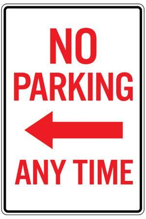 No Parking Any Time Left Arrow Plastic Sign