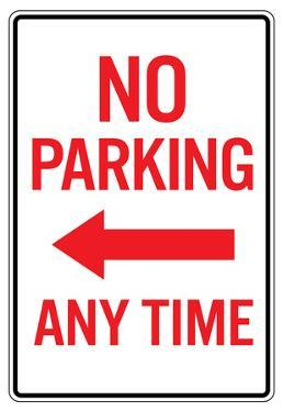 No Parking Any Time Left Arrow Sign Poster