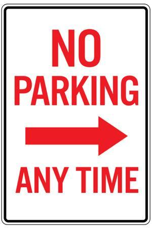 No Parking Any Time Right Arrow Plastic Sign