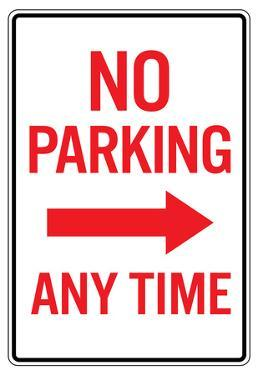 No Parking Any Time Right Arrow Sign Poster