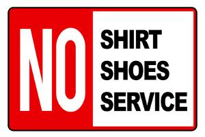 No Shirt Shoes Service