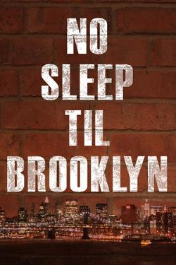 No Sleep Til Brooklyn Music Plastic Sign