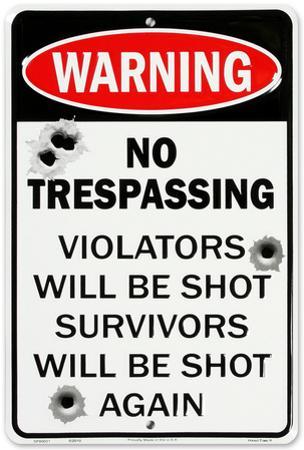 No Trespass W/Bullet