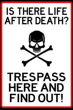 No Trespassing Do Not Enter
