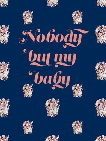 Nobody But My Baby