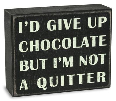 Not a Quitter Box Sign