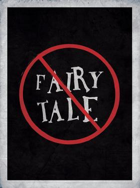 Not The Fairy Tale You Asked For