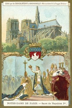 Notre Dame De Paris, and the Coronation of Napoleon I as Emperor of France, 1804