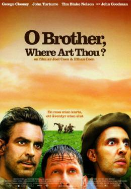 O Brother, Where Art Thou Movie Poster O Brother, Wher...