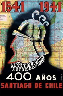 1541 to 1941 - 400 Year Anniversary of Santiago, Chile - Conquistador by O. O. Valle