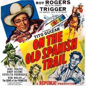 On the Old Spanish Trail, Top Left: Roy Rogers; Below: Andy Devine, 1947