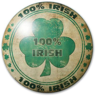 One Hundred Percent Irish Dome Sign
