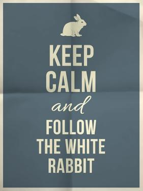 Keep Calm and Fallow the White Rabbit Quote on Folded in Four Paper Texture by ONiONAstudio