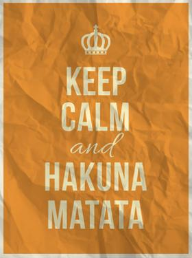 Keep Calm and Hakuna Matata Quote on Crumpled Paper Texture by ONiONAstudio
