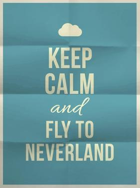 Keep Calm Fly to Neverland Quote on Folded in Eight Paper Texture by ONiONAstudio