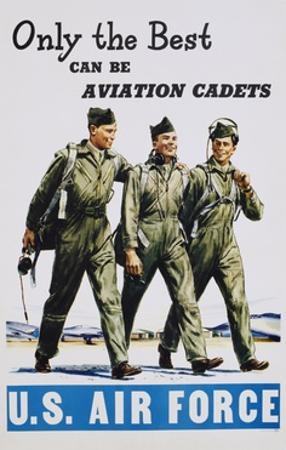 Only the Best Can Be Aviation Cadets Recruitment Poster