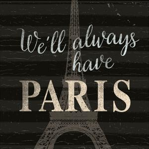 We'll always have ... Paris by Ophelia & Co.