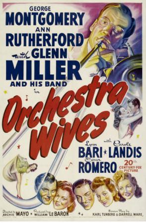 Orchestra Wives, Glen Miller, 1942