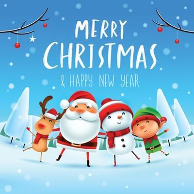 Merry Christmas! Happy Christmas Companions. Santa Claus, Snowman, Reindeer and Elf in Christmas Sn by ori-artiste