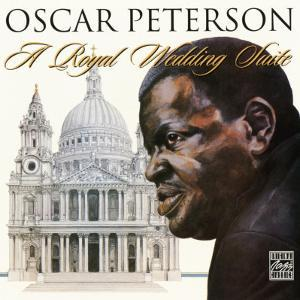 Oscar Peterson - A Royal Wedding Suite