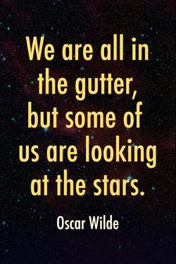 Oscar Wilde Looking at the Stars Quote Print Plastic Sign