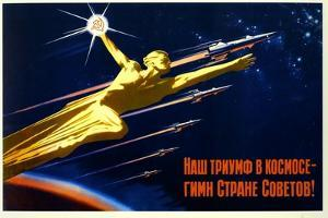 Our Triumph in Space Is a Hymn to the Soviet Country
