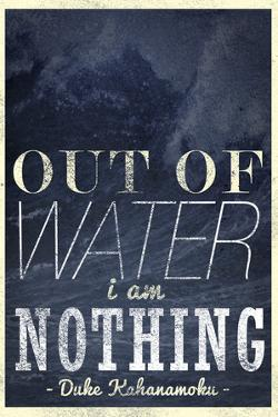 Out of Water I Am Nothing