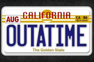 OUTATIME License Plate Movie Plastic Sign