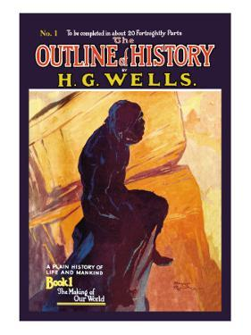 Outline of History by H.G. Wells, No. 1: The Making of Our World