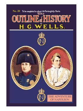 Outline of History by H.G. Wells, No. 20: The Adventure of Napoleon