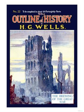 Outline of History by H.G. Wells, No. 22: The Brewing of the Great War