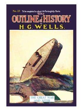 Outline of History by H.G. Wells, No. 23: The Great War and After